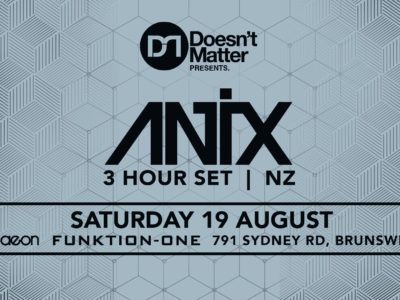 Doesnt't Matter Present Antix (3 hour set) : 18th August 2017