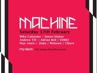 Machine - Systems Reset - 17th Feb 2018 @MyAeon