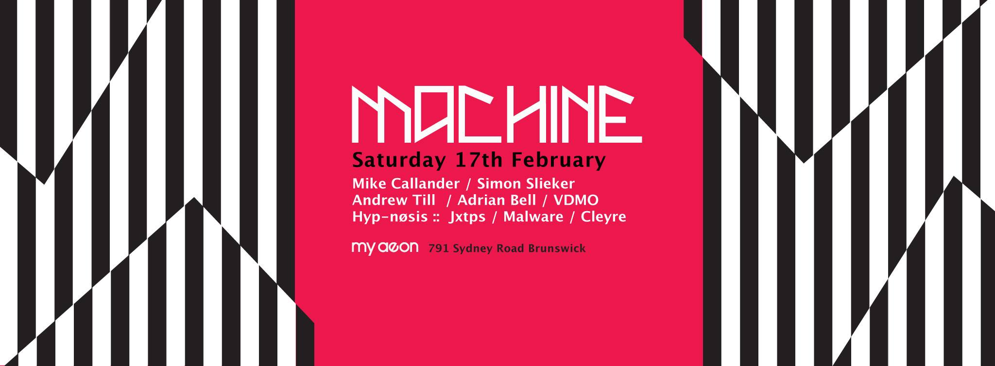 Machine - Systems Reset - 17th Feb 2018 @MyAeon